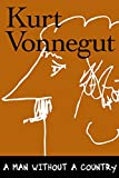 Vonnegut, Kurt: A Man Without a Country