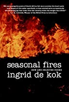 Seasonal Fires: New and Selected Poems by…