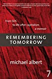 Albert, Michael: Remembering Tomorrow: From SDS to Life After Capitalism
