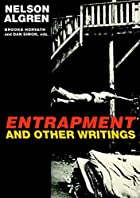 Entrapment and Other Writings by Nelson…