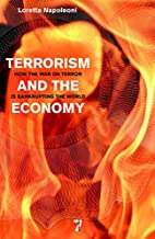 Terrorism and the Economy: How the War on…