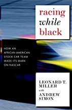 Racing While Black: How an African-American…