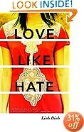 Love Like Hate: A Novel