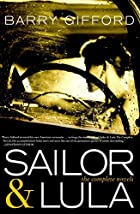 Sailor & Lula: The Complete Novels by Barry…