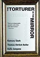 The Torturer in the Mirror by Ramsey Clark