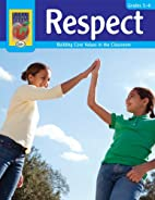 Respect, Grades 5-6 by Didax