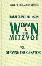 Serving the Creator (Women and Mitzvot…