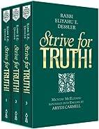Strive for Truth! Vols. 1-3 (3-Volume Set,…