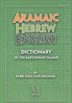 Aramaic-Hebrew-English Dictionary by Ezra…