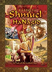 Shmuel HaNagid ; a tale of the golden age by…