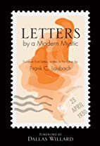 Letters by a Modern Mystic by Frank C.…