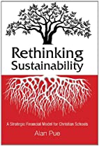 Rethinking Sustainability by Dr. Alan Pue…