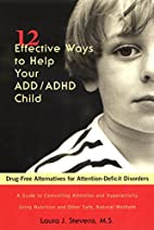 Twelve Effective Ways to Help Your ADD/ADHD…