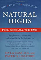 Natural Highs: Supplements, Nutrition, and…