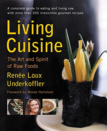 living-cuisine-the-art-and-spirit-of-raw-foods-avery-health-guides
