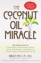 The Coconut Oil Miracle (Previously…