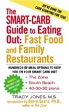 The Smart Carb Guide to Eating Out by Tracy…