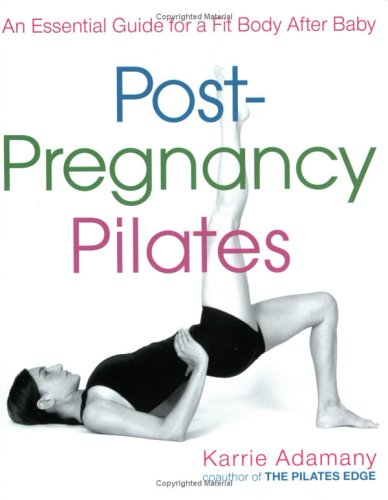 post-pregnancy-pilates-an-essential-guide-for-a-fit-body-after-baby