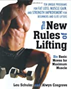 The New Rules of Lifting: Six Basic Moves…