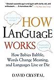 Crystal, David: How Language Works