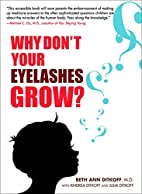 Why Don't Your Eyelashes Grow? by Beth Ann…