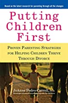 Putting Children First: Proven Parenting…