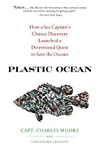 Plastic Ocean: How a Sea Captain's Chance…
