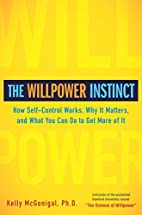 The Willpower Instinct: How Self-Control…