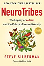 NeuroTribes: The Legacy of Autism and the…