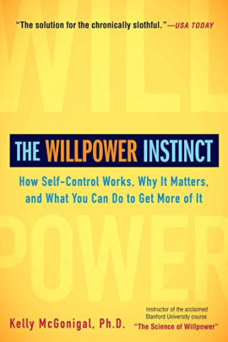 the-willpower-instinct-how-self-control-works-why-it-matters-and-what-you-can-do-to-get-more-of-it