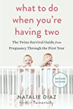 What to Do When You're Having Two: The…