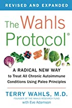 The Wahls Protocol: How I Beat Progressive…