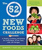 The 52 New Foods Challenge: A Family Cooking…