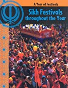 Sikh festivals throughout the year by Anita…