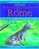 Husain, Shahrukh: Rome (Stories from Ancient Civilizations)