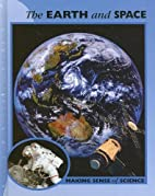 The Earth and Space (Making Sense of…