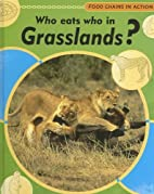 Who Eats Who in Grasslands? (Food Chains in…