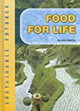 Baines, John D.: Food for Life (Sustainable Futures)