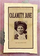 Calamity Jane (Legends of the West) by Sara…
