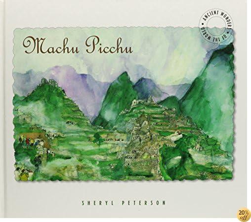 Machu Picchu: Ancient Wonders of the World
