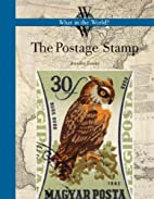 The Postage Stamp (What in the World?) by…