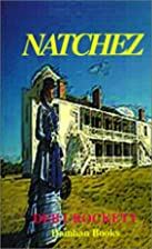 Natchez: An Historical Romance by Deb…