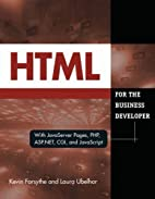 HTML for the Business Developer: with…