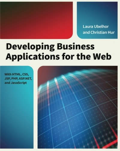 developing-business-applications-for-the-web-with-html-css-jsp-php-aspnet-and-javascript