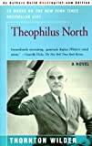 Wilder, Thornton: Theophilus North