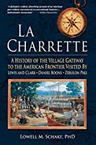 La Charrette: A History of the Village…