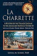 La Charrette: A History of the Village…