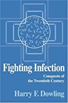 Fighting infection : conquests of the…