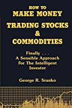 How to Make Money Trading Stocks and…