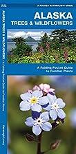 Alaska Trees & Wildflowers Pocket Naturalist…